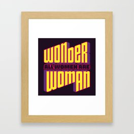 Wonderful Woman Framed Art Print