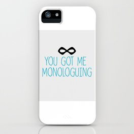 Syndrome Monologuing iPhone Case