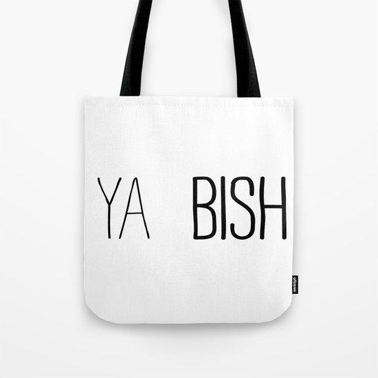 YA  BISH Tote Bag