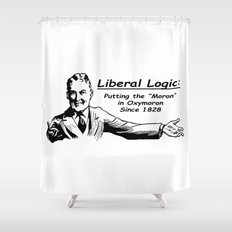 """Liberal Logic: Putting the """"Moron"""" in Oxymoron Since 1828 Shower Curtain"""
