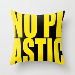 No Plastic Throw Pillow