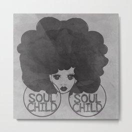 SOUL CHILD Metal Print