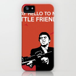 Scarface Say Hello to My Little Friend iPhone Case