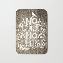 No Mourners No Funerals Bath Mat