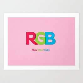 Real Great Buds Art Print