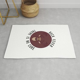 Buck Fever Hunting Quote For Deer And Elk Hunter Rug
