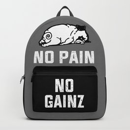 NO PAIN NO GAINZ Backpack