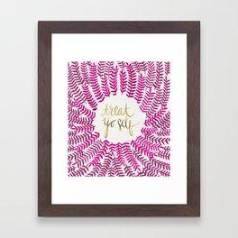 Treat Yo Self – Pink & Gold Framed Art Print