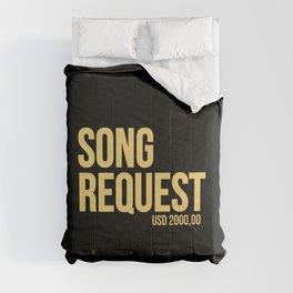 Song request Comforters