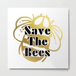 Save The Bees Metal Print