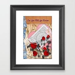 Our Love will last forever Framed Art Print