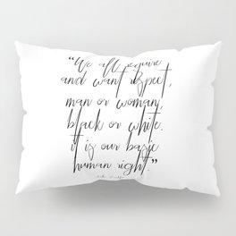 Aretha Franklin quote Pillow Sham