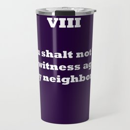 Ten Commandments...EIGHT Travel Mug