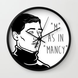 Sterling Archer - M AS IN MANCY Wall Clock