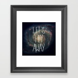 Let's Fly Away (come on, darling) Framed Art Print