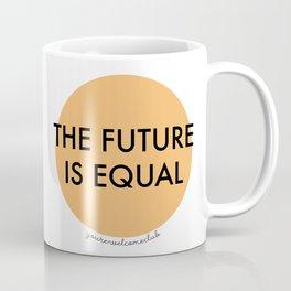 The Future is Equal - Orange Coffee Mug