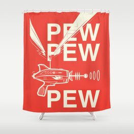 Pew Pew Pew Shower Curtain