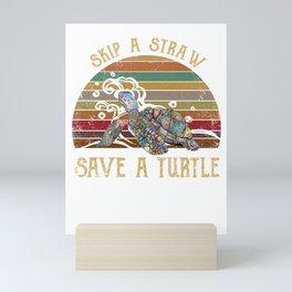 Skip a straw Save a turtle Retro Vintage Mini Art Print