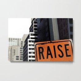 Raise Metal Print