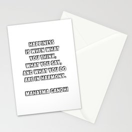 Happiness is harmony - Mahatma Gandhi quote Stationery Cards