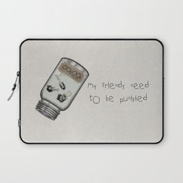 My Friends Need to Be Punished (inspired by Lilo and Stich) Laptop Sleeve