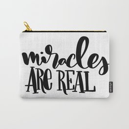 Miracles Are Real: white Carry-All Pouch