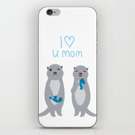 I Love You Mom. Funny grey kids otters with fish. Gift card for Mothers Day. iPhone Skin