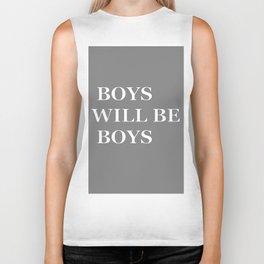 """BOYS WILL BE BOYS"" UNIVERSAL TRUTH FOLK SAYINGS Biker Tank"
