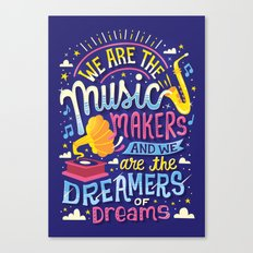 Music Makers and Dreamers Canvas Print