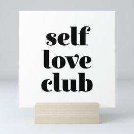 Self Love Club Mini Art Print