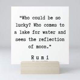 45  | Rumi Quotes  | 190921 Mini Art Print