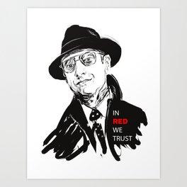 In RED we TRUST Art Print