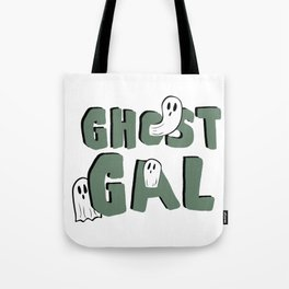 Ghost Gal Tote Bag