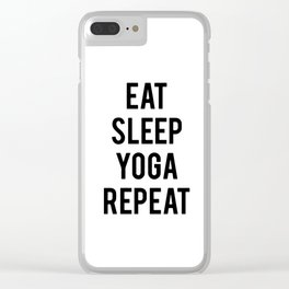 Eat sleep yoga repeat Clear iPhone Case