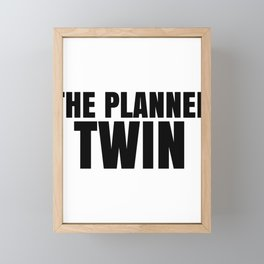 Fun Twins The Planned Twin Framed Mini Art Print