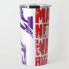 Magneto Was Right! Travel Mug