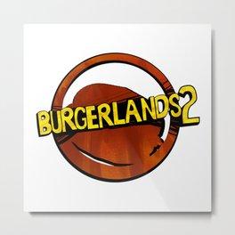 Burgerlands 2 Logo Metal Print
