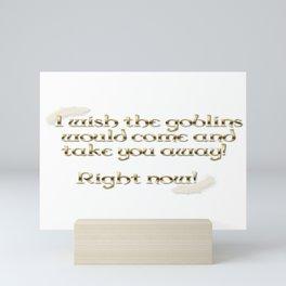 Goblins Take You Away (White) Mini Art Print
