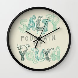 Salty Fountain of Youth Wall Clock