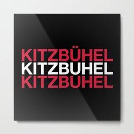 KITZBUEHEL Austrian Flag Metal Print