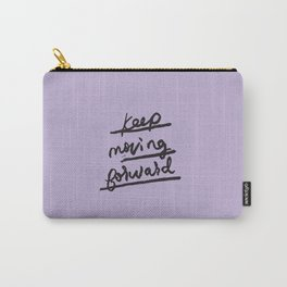 Keep Moving Forward Carry-All Pouch