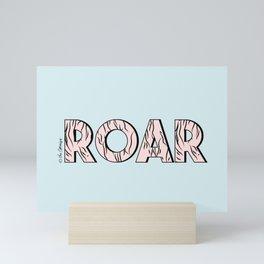 ROAR Quote Mini Art Print