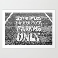 Lifeguard Parking Space Art Print