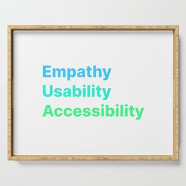 Empathy Usability Accessibility - UX Design Serving Tray