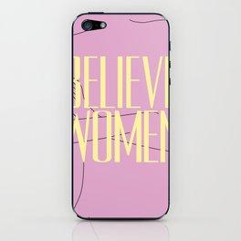 Believe Women iPhone Skin