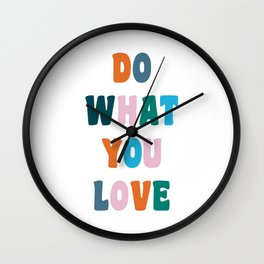 'Do What You Love' Colorful Retro Lettering Wall Clock