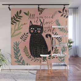 ALL YOU NEED IS LOVE AND A CAT Wall Mural
