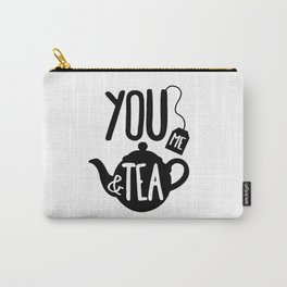You Me & Tea Carry-All Pouch