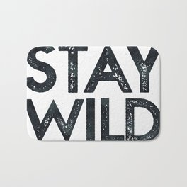 STAY WILD Vintage Black and White Bath Mat
