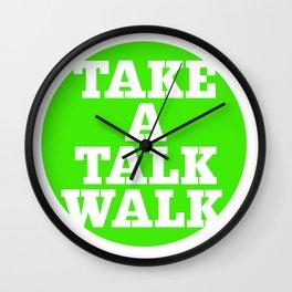 take a talk walk - GREEN Wall Clock